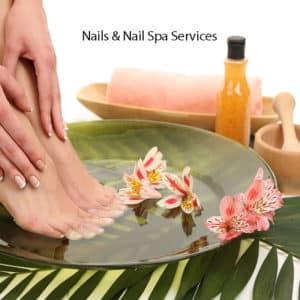 Nail & Nail Spa Services